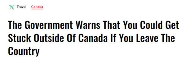 政府警告出国后恐难回国!入境加拿大需检测报告!安省财长违规遭指责1